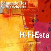 Hi-Fi-Esta by Edmundo Ros