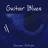 Guitar Blues by Various Artists
