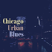 Chicago Urban Blues by Various Artists