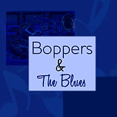 Boppers & The Blues by Various Artists
