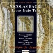 Nicolas Bacri: Musique de chambre by Lions Gate Trio