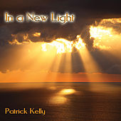 In a New Light by Patrick Kelly