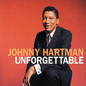 Unforgettable by Johnny Hartman