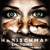 Emerging by Habischman