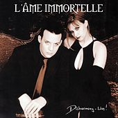 Disharmony - Live! by L'Âme Immortelle