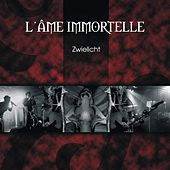 Zwielicht by L'Âme Immortelle