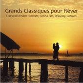 Grands classiques pour rêver by Various Artists