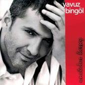 Unutulur Herşey by Yavuz Bingöl
