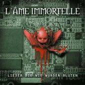 Lieder die wie Wunden bluten by L'Âme Immortelle