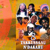 Takkussanu N'Dakaru (Espace Africa, Vol. 8) by Various Artists