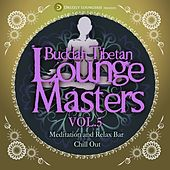 Buddah Tibetan Lounge Masters, Vol. 5 (Meditation and Relax Bar Chill Out) by Various Artists