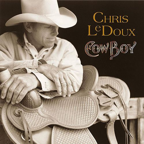 Cowboy by Chris LeDoux