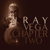 Chapter Two by Ray  Vega