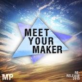 Meet Your Maker (Re-Release) by Matthew Parker