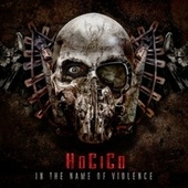 In the Name of Violence by Hocico