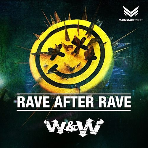 Rave After Rave by W&W