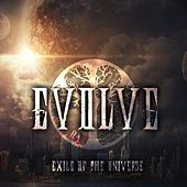 Exile of the Universe - EP by Evolve
