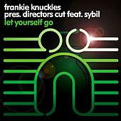 Let Yourself Go (A Director's Cut Master) by Frankie Knuckles