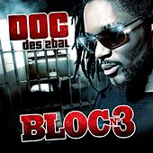Bloc No. 3 by The D.O.C.