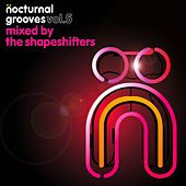 Nocturnal Grooves, Vol. 5 (Mixed by the Shapeshifters) by Various Artists