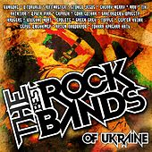 The Best ROCK BANDs of Ukraine by Various Artists