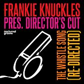 The Whistle Song (Re-Directed) by Frankie Knuckles