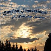 Sunrise Immersions: A New Age / Easy Listening Sampler by Various Artists