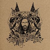 Once Upon A Time In The West by The White Buffalo