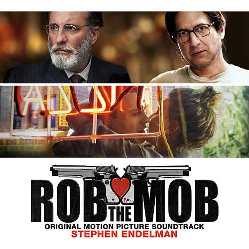 Rob the Mob (Original Motion Picture Soundtrack) by Stephen Endelman