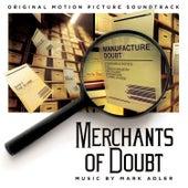 Merchants of Doubt (Original Motion Picture Soundtrack) by Mark Adler