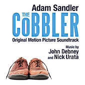 The Cobbler (Original Motion Picture Soundtrack) by John Debney