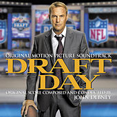 Draft Day (Original Motion Picture Soundtrack) by John Debney