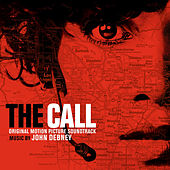 The Call (Original Motion Picture Soundtrack) by John Debney