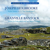 Bantock and Holbrooke by Rupert Luck and Matthew Rickard