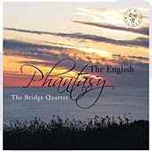 The English Phantasy by Bridge Quartet