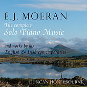 E.J. Moeran: The Complete Solo Piano Music by Duncan Honeybourne