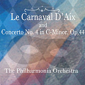 Le Carnaval D'aix & Concerto No. 4 in C-Minor, Op. 44 by Grant Johannesen