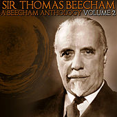 A Beecham Anthology, Vol. 2 by Various Artists