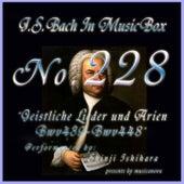 Bach in Musical Box 228 / Geistliche Lieder und Arien, BWV 439 - BWV 448 by Shinji Ishihara