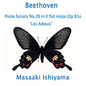 Beethoven: Piano Sonata No. 26 in E-Flat Major, Op. 81a
