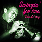 Swingin' for Two by Don Cherry