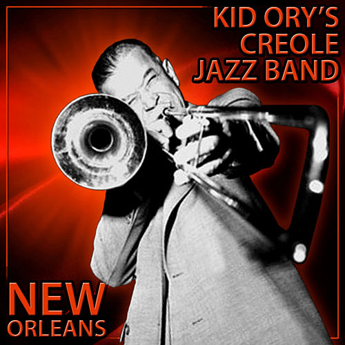 New Orleans by Kid Ory's Creole Jazz Band