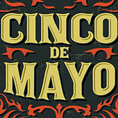 Cinco De Mayo: Canciones Del Estado De Mexico by Various Artists