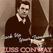 Pack up Your Troubles by Russ Conway