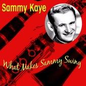 What Makes Sammy Swing by Sammy Kaye