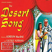 The Desert Song (Original Film Soundtrack) by Various Artists