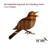 Die Baldachin-Orgel auf der Churburg by Peter Waldner