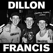 Something Something Awesome EP by Dillon Francis