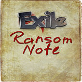 Ransom Note - Single by Exile
