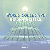 World Collective: Hip Hop Empire, Vol. 2 by Various Artists